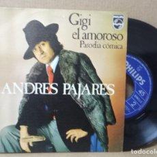 Discos de vinilo: VINILO 7 PULGADAS ANDRES PAJARES -GIGI EL AMOROSO/EL PREGONERO (PHILIPS SINGLE 1974) . Lote 172343150