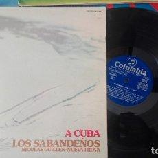 Discos de vinilo: LOS SABANDEÑOS / A CUBA / LP. Lote 172344575