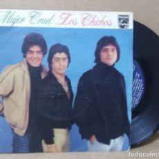 Discos de vinilo: VINILO 7 PULGADAS LOS CHICHOS-MUJER CRUEL + OTRO CAMINO SINGLE VINILO 1981 SPAIN. Lote 206444077