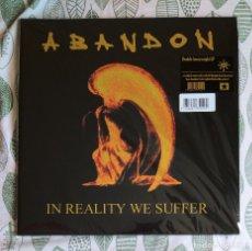 Discos de vinilo: ABANDON - IN REALITY WE SUFFER 12'' DOBLE LP GATEFOLD NUEVO Y PRECINTADO - SLUDGE METAL DOOM METAL. Lote 172371068