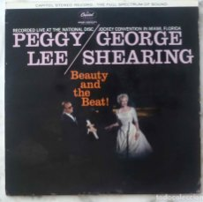 Discos de vinilo: PEGGY LEE / GEORGE SHEARING. BEAUTY AND THE BEAT. LP ORIGINAL UK STEREO. Lote 172378642