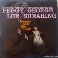 Discos de vinilo: PEGGY LEE / GEORGE SHEARING. BEAUTY AND THE BEAT. LP ORIGINAL UK . Lote 172380482