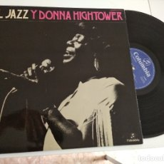 Discos de vinilo: EL JAZZ Y DONNA HIGHTOWER ( PEDRO ITURRALDE ) LP 33 RPM / COLUMBIA . Lote 172388439