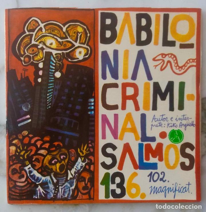 BABILONIA CRIMINAL. SALMOS 102 - 136. KIKO ARGUELLO. EP CON LIBRETO (Música - Discos de Vinilo - EPs - Otros estilos)
