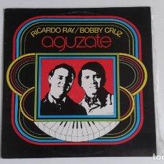Discos de vinilo: RICARDO RAY / BOBBY CRUZ - AGUZATE LP EDICION VENEZUELA. Lote 172408490