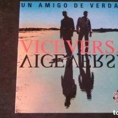 Discos de vinilo: LP-VICEVERSA-UN AMIGO DE VERDAD-1993. Lote 172418239