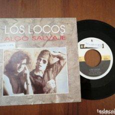 Discos de vinilo: LOS LOCOS ALGO SALVAJE EL COHETE 1991. Lote 172425762