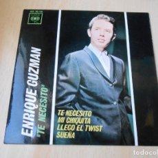 Discos de vinilo: ENRIQUE GUZMAN, EP, TE NECESITO + 3, AÑO 1963. Lote 172463440