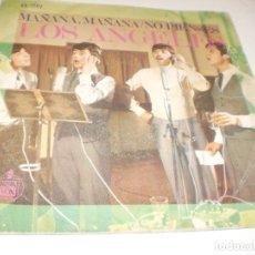 Discos de vinilo: SINGLE LOS ÁNGELES. MAÑANA, MAÑANA. NO PIENSES. HISPAVOX 1968 SPAIN (PROBADO Y BIEN). Lote 172583282