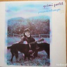 Discos de vinilo: LP , QUIMI PORTET , PERSONES ESTRANYER. Lote 172604960
