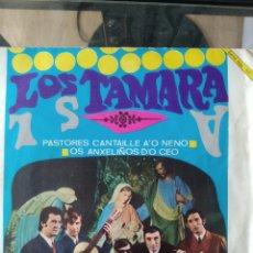 Discos de vinilo: LOS TAMARA – PASTORES CANTAILLE A O NENO / OS ANXELIÑOS D'O CEO. Lote 172607738