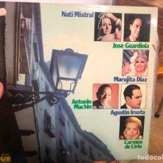 Discos de vinilo: LP NATI MISTRAL - JOSE GUARDIOLA - MARUJITA DIAZ - ANTONIO MACHIN - AGUSTIN IRUSTA - CARMEN LIRIO. Lote 172609142