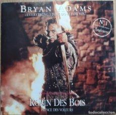 Discos de vinilo: BRYAN ADAMS – (EVERYTHING I DO) I DO IT FOR YOU - SINGLE FRANCE 1991. Lote 172611320