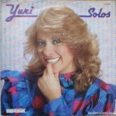 Discos de vinilo: YURI - SOLOS / Y DESCUBRIR QUE TE QUIERO - SINGLE SPAIN 1983. Lote 172632087