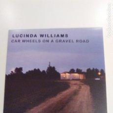 Discos de vinilo: LUCINDA WILLIAMS CAR WHEELS ON A GRAVEL ROAD ( 1988 MERCURY MUSIC ON VINYL EU 2014) EXCELENTE ESTADO. Lote 172644989