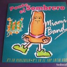 Discos de vinilo: MIAMI BAND Y RUBEN DJ MAXI SINGLE MANZANA 1992 - PONTE EL SOMBRERO - LATIN HIP HOP - HOUSE. Lote 172655637
