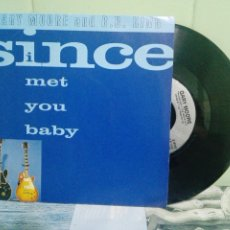 Discos de vinilo: GARY MOORE & B.B. KING SINCE I MET YOU BABY SINGLE UK 1992 PDELUXE. Lote 172661588