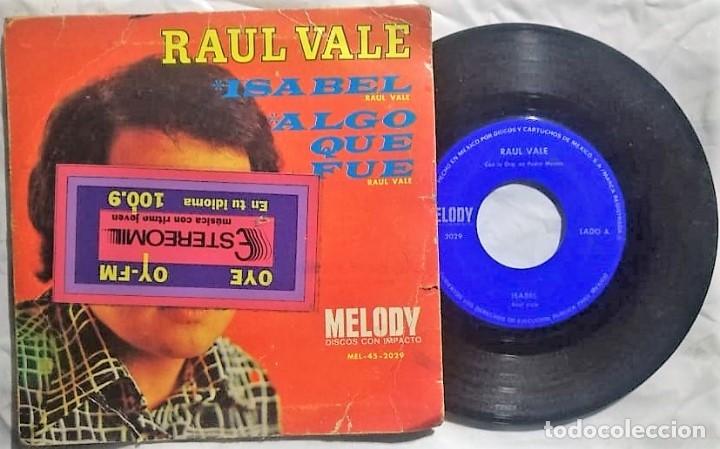 Discos de vinilo: Raul Vale - Isabel / Algo Que Fue México (raro) - Foto 2 - 172668732