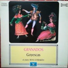 Discos de vinilo: GRANADOS, GOYESCAS CON RENA KYRIAKOU AL PIANO. Lote 172673968