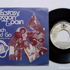 Discos de vinilo: SINGLE - ECSTASY, PASSION & PAIN: TOUCH & GO + I'LL DO ANYTHING... (CARNABY, 1974) SOUL DISCO PHILL. Lote 172683830