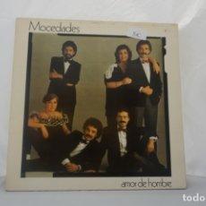 Discos de vinilo: LP VINILO MOCEDADES AMOR DE HOMBRE. Lote 172703474