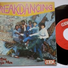 Discos de vinilo: ELECTRIC BOOGIE MEN - BREAKDANCING / BABY CAN YOU DANCE - SINGLE 1984 - COOK. Lote 172703623