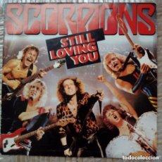 Discos de vinilo: SINGLE (LIVE) - SCORPIONS STILL LOVING YOU + BIG CITY NIGHTS (HARVEST, 85) SPAIN. Lote 172707525