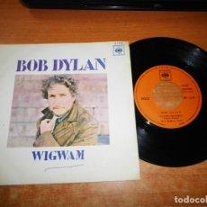 Discos de vinilo: BOB DYLAN WIGWAM / COPPER KETTLE (CALDERA DE COBRE ) SINGLE VINILO DEL AÑO 1970 ESPAÑA MUY RARO. Lote 172719797