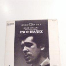 Discos de vinilo: PACO IBAÑEZ FEDERICO GARCIA LORCA LUIS DE GONGORA ( 1967 POLYDOR ESPAÑA ). Lote 172732320