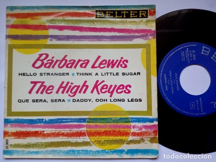 BARBARA LEWIS - HELLO STRANGER / THINK + HIGH KEYS QUE SERA / DADDY - EP 1963 - BELTER (Música - Discos de Vinilo - EPs - Funk, Soul y Black Music)