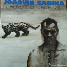 Disques de vinyle: JOAQUIN SABINA - EL HOMBRE DEL TRAJE GRIS - LP 1988. Lote 172769285