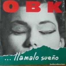 Disques de vinyle: OBK - ...LLAMALO SUEÑO - LP 1991. Lote 172769813