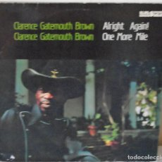 Discos de vinilo: CLARENCE GATEMOUTH BROWN - ALRIGHT AGAIN- ONE MORE MILE BLUES MEN 2 LP´S - 1988. Lote 172772312