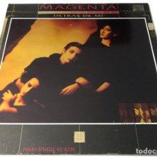 Discos de vinilo: MAGENTA - DETRÁS DE MÍ MAXISINGLE. Lote 172772463