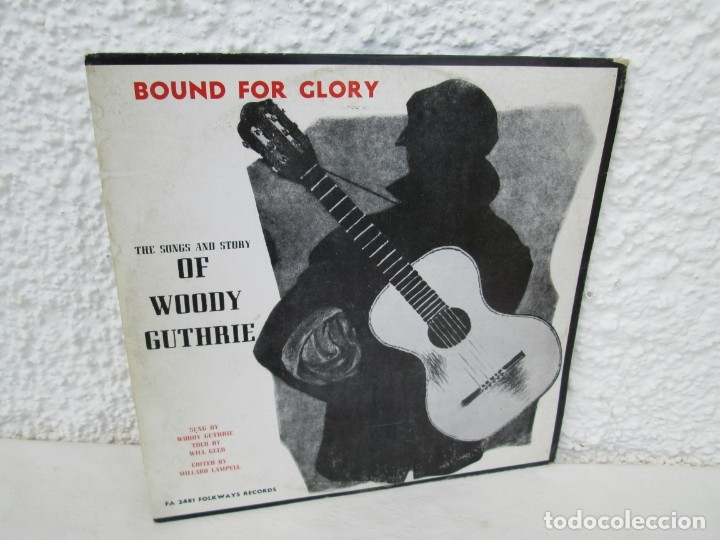 BOUND FOR GLORY. THE SONGS AND STORY OF WOODY GUTHRIE. LP VINILO. FOLKAYS RECORDS 1958 (Música - Discos de Vinilo - EPs - Country y Folk)
