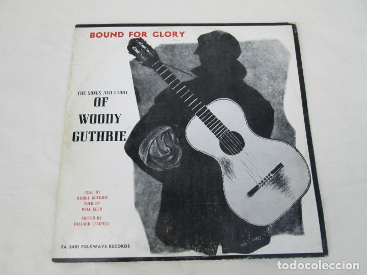 Discos de vinilo: BOUND FOR GLORY. THE SONGS AND STORY OF WOODY GUTHRIE. LP VINILO. FOLKAYS RECORDS 1958 - Foto 2 - 172773260