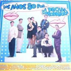 Discos de vinilo: LOS AÑOS 80 POR LA DÉCADA PRODIGIOSA LP 1988. Lote 172774037
