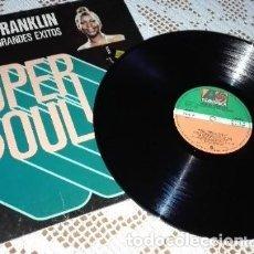 Discos de vinilo: ARETHA FRANKLIN SUS MÁS GRANDES ÉXITOS SUPER SOUL LP. Lote 172775652