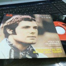 Discos de vinilo: JOHNNY TAME SINGLE YOU'VE GUESSED ESPAÑA 1970. Lote 172787242