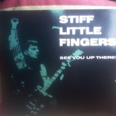Discos de vinilo: STIFF LITTLE FINGERS - SEE YOU UP THERE ! . Lote 172811874