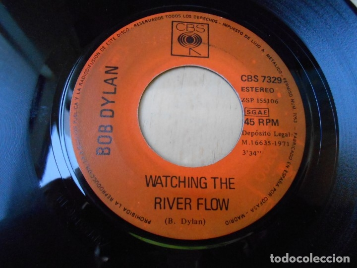 Discos de vinilo: BOB DYLAN, SG, WATCHING THE RIVER FLOW + 1, AÑO 1971 - Foto 3 - 172812727