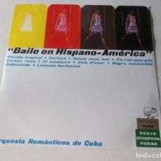 Discos de vinilo: ORQUESTA ROMANTICOS DE CUBA, BAILE EN HISPANO AMERICA, 1969 ZAFIRO, LATIN. Lote 172824825