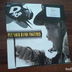 Discos de vinilo: D MOB-PUT YOUR HANDS TOGETHER.MAXI. Lote 172834505