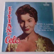 Discos de vinilo: LILIAN DE CELIS , BATALLON DE MODISTILLAS, MALA ENTRAÑA,LA VIOLETERA, EP 1964. Lote 204417783