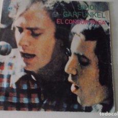Discos de vinilo: SIMON AND GARFUNKEL - EL CONDOR PASA / PORQUE NO ME ESCRIBES - SINGLE ESPAÑOL DE 1970. Lote 172861045