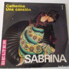 Discos de vinilo: SABRINA, CATHERINE, UNA CANCION 1969. Lote 172861798