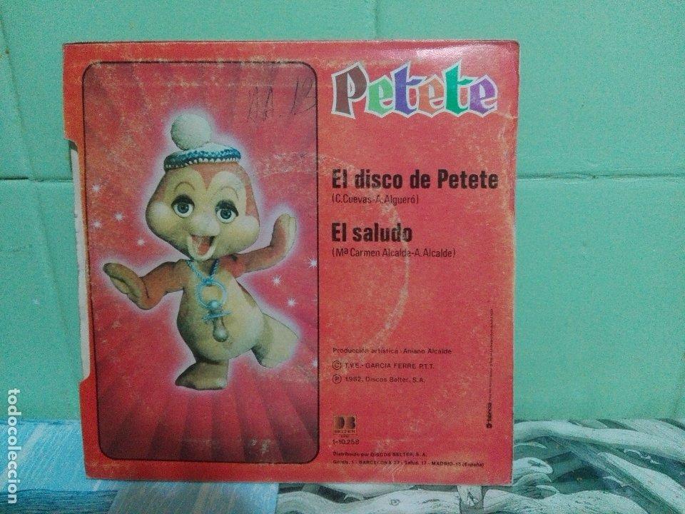 Discos de vinilo: PETETE EL DISCO DE PETETE SINGLE SPAIN 1982 PDELUXE - Foto 2 - 172862175
