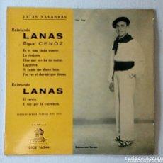 Discos de vinilo: RAIMUNDO LANAS JOTAS NAVARRAS MAXI SINGLE. Lote 172868465