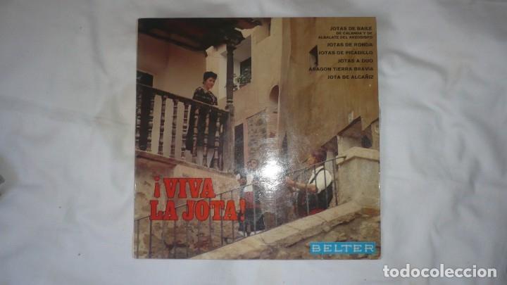 ¡VIVA LA JOTA!; JOTAS DE BAILE CALANDA Y ALBALATE. JOTAS DE PICADILLO. JOTA DE ALCAÑIZ (Música - Discos de Vinilo - Maxi Singles - Flamenco, Canción española y Cuplé)