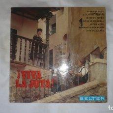 Discos de vinilo: ¡VIVA LA JOTA!; JOTAS DE BAILE CALANDA Y ALBALATE. JOTAS DE PICADILLO. JOTA DE ALCAÑIZ. Lote 172884504